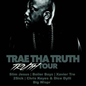 DJ'ed a show with Trae The Truth
